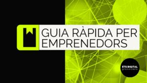 GUIA RÀPIDA: Nous models de negoci a Internet II